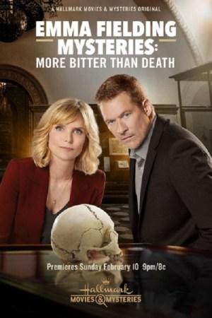 Emma Fielding Mysteries More Bitter Than Death (2019)